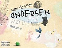 H.C. Andersen – FAIRY TALE HOUSE