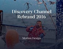 Discovery Channel Rebrand 2016 - Motion Design