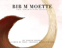 Bib M Moette - Character Bible