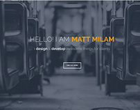 Personal Site re-Design - www.mattmilam.rocks