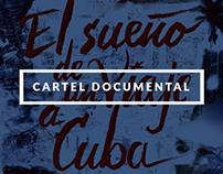 Cartel El sueño de un viaje a Cuba