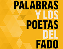 FADO POETS IN WORDS - exhibition Museu do Fado (2015)
