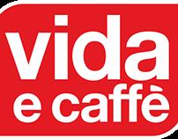 Vida e Caffe - Mobile App Campaign