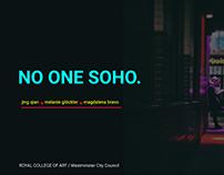 NO ONE SOHO