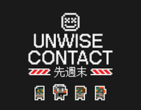 UNWISE CONTACT | GAME CONCEPT