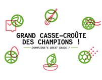Le grand Casse-croûte des Champions !