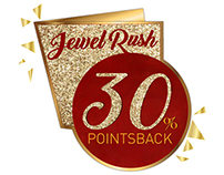 Jewel Rush Campaign for Max Get More retail Partners