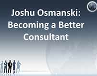 Joshu Osmanski: Becoming a Better Consultant