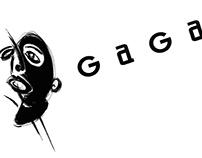 Les événements Gaga
