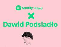 Spotify X Dawid Podsiadło