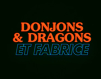 Donjons et Dragons et Fabrice (FR)
