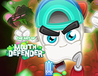 "The art of ""Mouth Defender"""