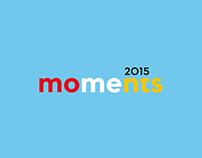 MOMENTS 2015