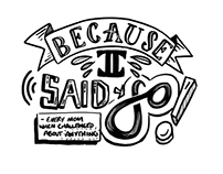 #shitmymomsays Hand lettering Project
