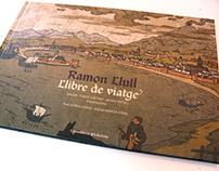 """Ramon Llull """"Llibre de viatge"""""""