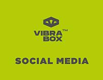 SOCIAL MEDIA - VIBRA BOX