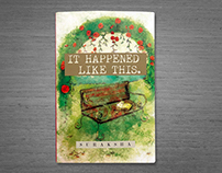 It Happened Like This - Book Cover