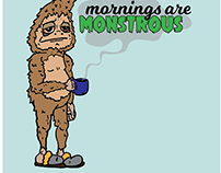 Mornings are Monstrous Tshirt