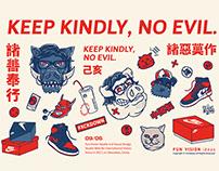 KEEP KINDLY, NO EVIL.諸善奉行/諸惡莫作