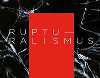 Rupturalismus campaign
