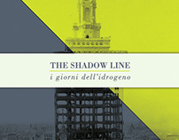 The Shadow Line - I Giorni dell'Idrogeno