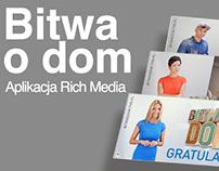 Bitwa o dom // Rich Media