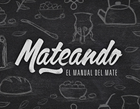 Mateando - El Manual del Mate