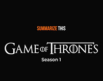 Summerize this - Game of Thrones - Season 1