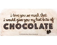 I love you so much...chocolate