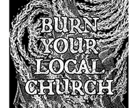 Burn Your Local Church (2017)