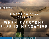 4 Ways to Stay Positive When Everyone Else is Negative