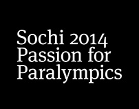 Sochi 2014 — Passion for Paralympics — Exhibition