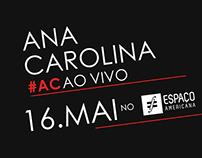 Ana Carolina - Espaço Americana