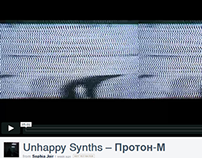 Clip for UNHAPPY SYNTHS - Протон М