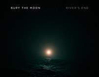 Bury The Moon - River's End