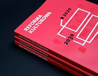"Raport ""Reforma Kulturowa 2020 – 2030 – 2040"""