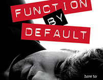 Function By Default