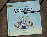 Z muchą na luzie ćwiczymy buzie / children's book