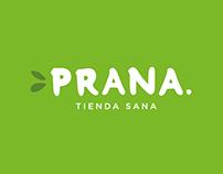Prana Tienda Sana (Healthy market)