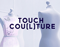 TOUCH COU(L)TURE