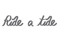 Ride a Tide