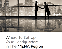 Report - Where to Set Up Your Headquarters in MENA