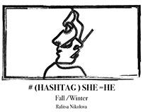 #(HASHTAG) SHE=HE