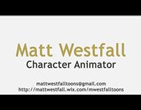 Matt Westfall Character Animation Demo Reel