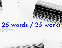 25 words / 25 works