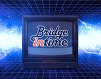 Branding BRIDGE IN TIME PROGRAM | BRIDGE TV
