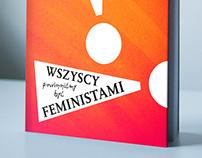 C. Ngozi Adichie, Wszyscy powinniśmy być feministami