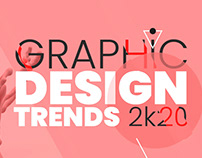 Top Graphic Design Trends 2020