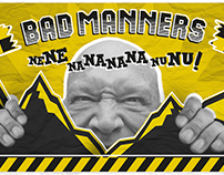Graphic Design/ Bad Manners Show