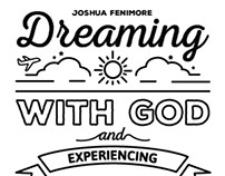 Dreaming with God & Experiencing Fulfilled Desires ART